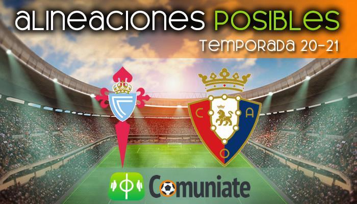 Alineaciones posibles y previa de la Jornada entre Celta y Osasuna. Jornada 32.