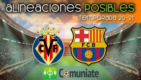 Alineaciones posibles y previa de la Jornada entre Villarreal y Barcelona. Jornada 32.