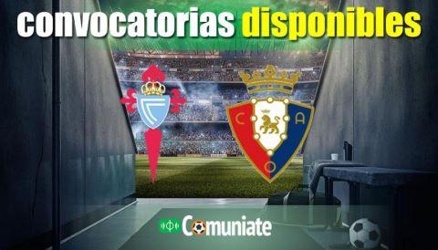 Convocatorias del partido Celta y Osasuna. Jornada 32.