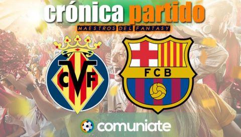 Crónica del partido disputado entre Villarreal y Barcelona. Jornada 32.