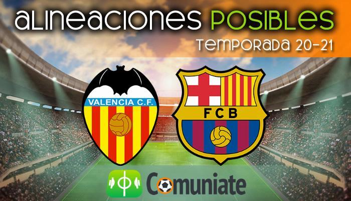 Alineaciones posibles y previa de la Jornada entre Valencia y Barcelona. Jornada 34.
