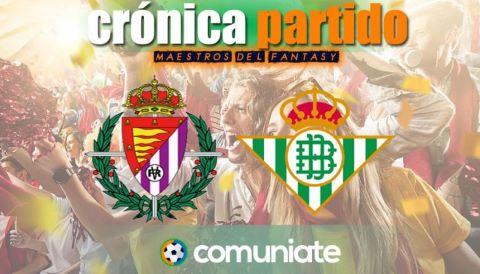 Crónica del partido disputado entre Valladolid y Betis. Jornada 34.
