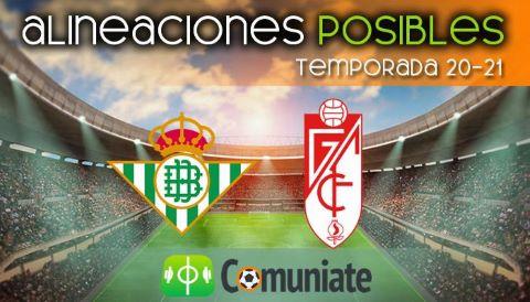 Alineaciones posibles y previa de la Jornada entre Betis y Granada. Jornada 35.