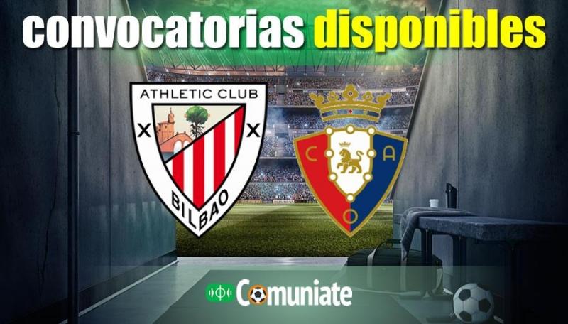 Convocatorias del partido Athletic y Osasuna. Jornada 35.