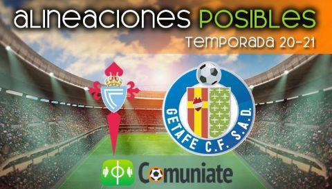 Alineaciones posibles y previa de la Jornada entre Celta y Getafe. Jornada 36.