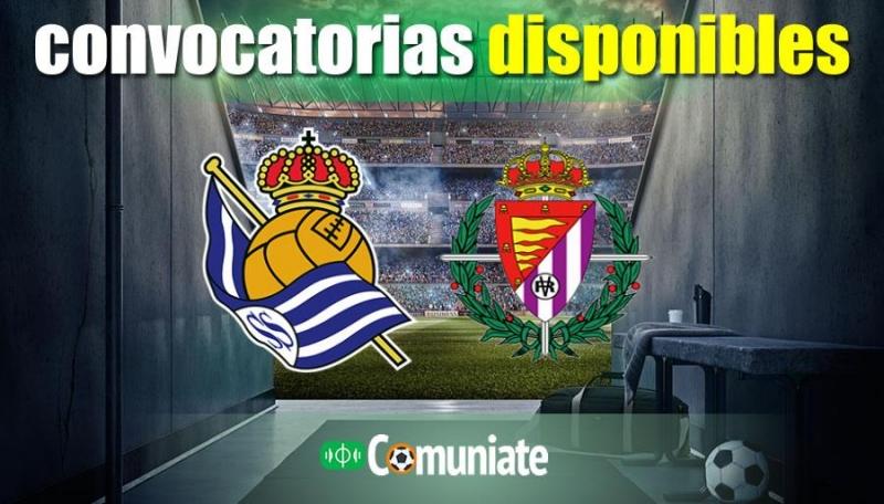 Convocatorias del partido Real Sociedad y Valladolid. Jornada 37.