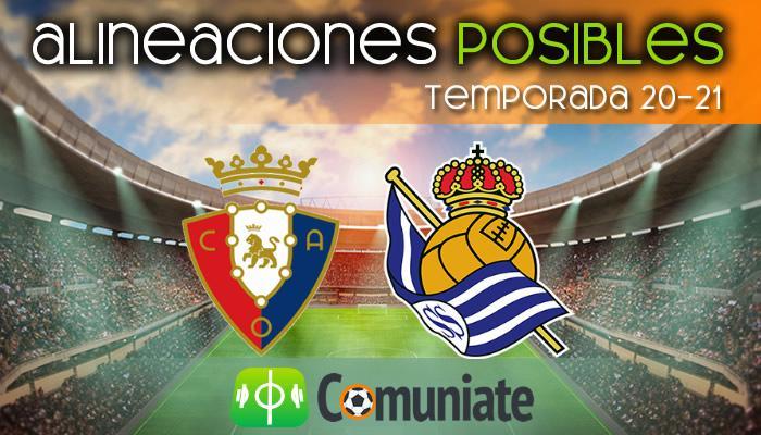 Alineaciones posibles y previa de la Jornada entre Osasuna y Real Sociedad. Jornada 38.