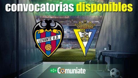 Convocatorias del partido Levante y Cádiz. Jornada 38.