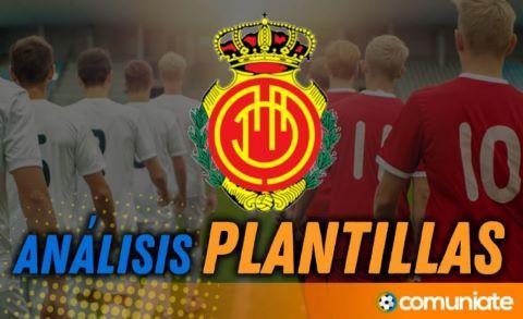 Análisis de la plantilla y recomendables del RCD Mallorca actualización mercado de fichajes.