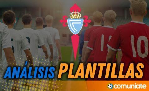 Análisis de la plantilla y recomendables del Real Club Celta de Vigo temporada 21/22 - Actualización mercado de fichajes