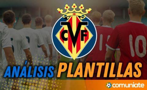 Análisis de la plantilla y recomendables del Villarreal Club de Fútbol temporada 21/22.
