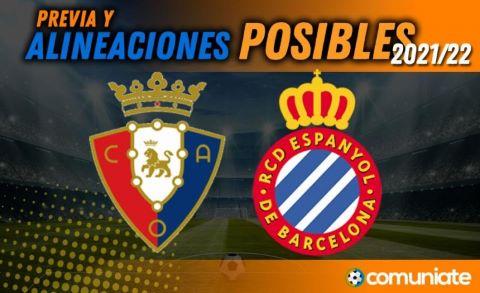 Alineaciones posibles y previa de la Jornada entre Osasuna y Espanyol. Jornada 1.