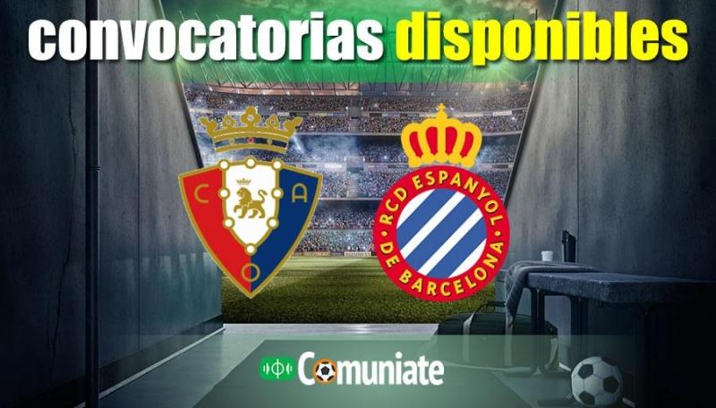 Convocatorias del partido Osasuna y Espanyol. Jornada 1.