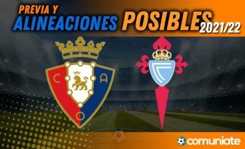 Alineaciones posibles y previa de la Jornada entre Osasuna y Celta. Jornada 2.