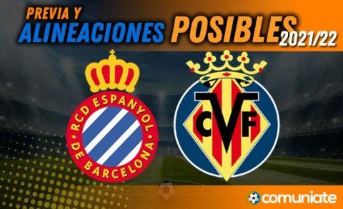 Alineaciones posibles y previa de la Jornada entre Espanyol y Villarreal. Jornada 2.