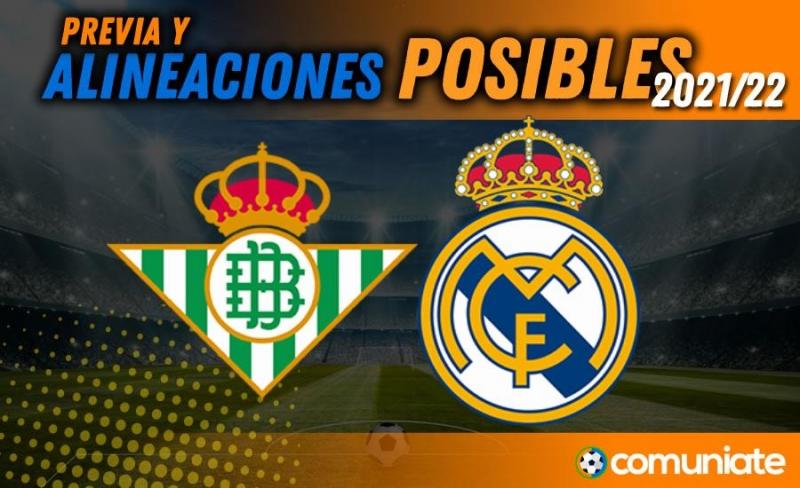 Alineaciones posibles y previa de la Jornada entre Betis y Real Madrid. Jornada 3.