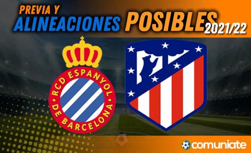 Alineaciones posibles y previa de la Jornada entre Espanyol y Atlético. Jornada 4.