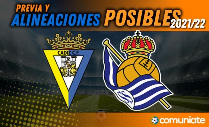 Alineaciones posibles y previa de la Jornada entre Cádiz y Real Sociedad. Jornada 4.