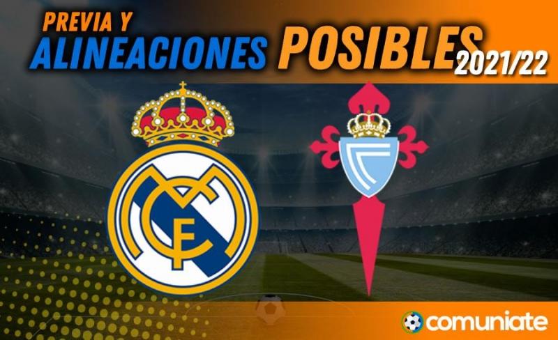 Alineaciones posibles y previa de la Jornada entre Real Madrid y Celta. Jornada 4.