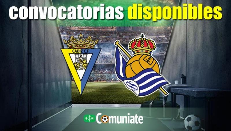 Convocatorias del partido Cádiz y Real Sociedad. Jornada 4.