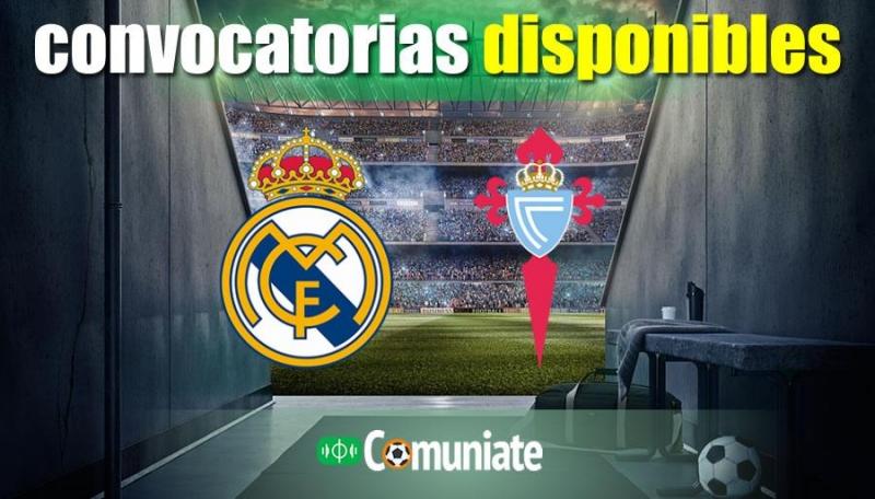 Convocatorias del partido Real Madrid y Celta. Jornada 4.