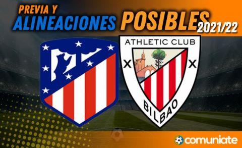Alineaciones posibles y previa de la Jornada entre Atlético y Athletic. Jornada 5.
