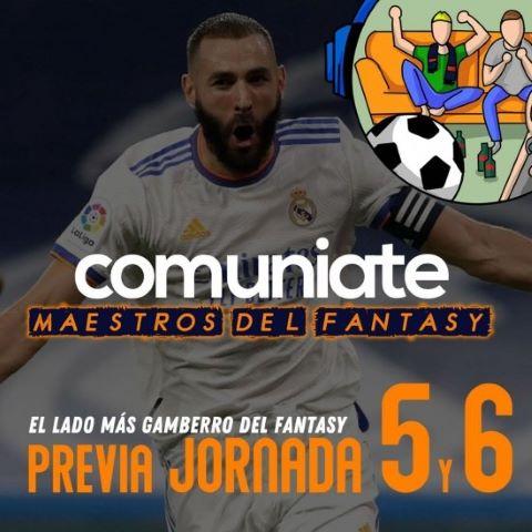 Los Maestros del Fantasy te traen la previa de las J5 y J6 (PODCAST)