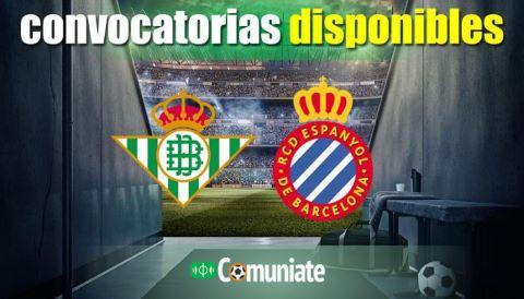 Convocatorias del partido Betis y Espanyol. Jornada 5.