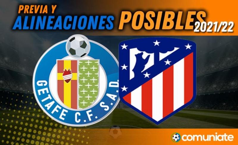 Alineaciones posibles y previa de la Jornada entre Getafe y Atlético. Jornada 6.