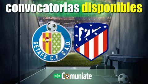 Convocatorias del partido Getafe y Atlético. Jornada 6.