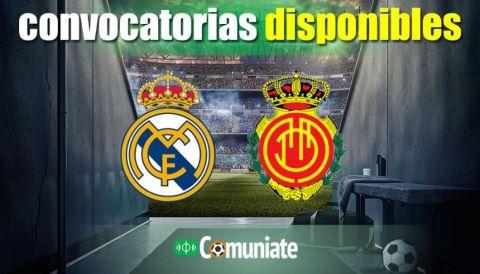 Convocatorias del partido Real Madrid y Mallorca. Jornada 6.