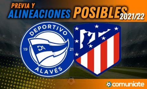 Alineaciones posibles y previa de la Jornada entre Alavés y Atlético. Jornada 7.