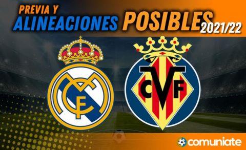 Alineaciones posibles y previa de la Jornada entre Real Madrid y Villarreal. Jornada 7.