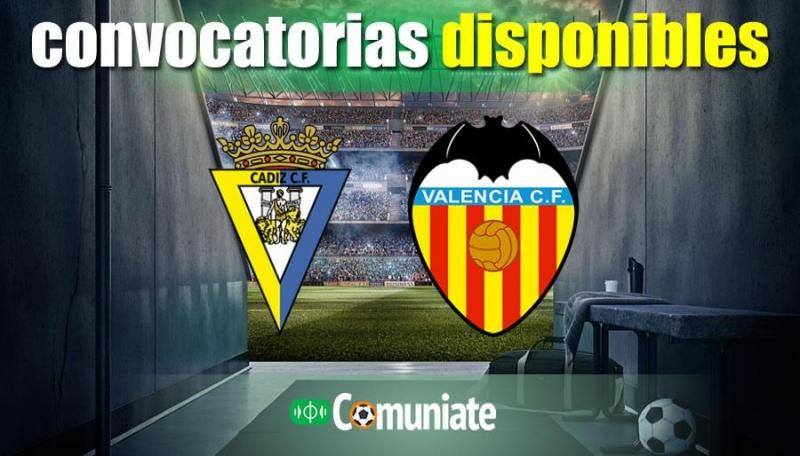 Convocatorias del partido Cádiz y Valencia. Jornada 8.