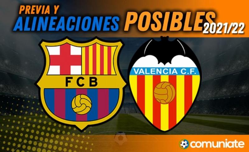 Alineaciones posibles y previa de la Jornada entre Barcelona y Valencia. Jornada 9.