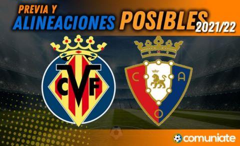 Alineaciones posibles y previa de la Jornada entre Villarreal y Osasuna. Jornada 9.