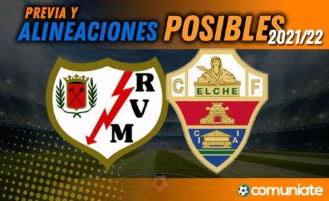 Alineaciones posibles y previa de la Jornada entre Rayo Vallecano y Elche. Jornada 9.