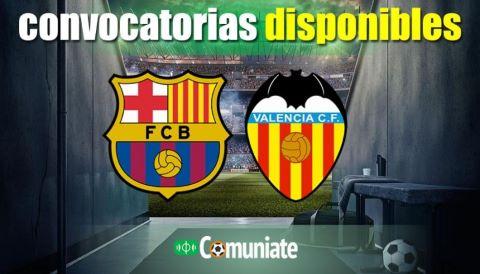 Convocatorias del partido Barcelona y Valencia. Jornada 9.