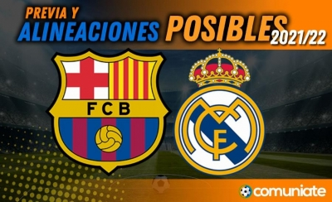 Alineaciones posibles y previa de la Jornada entre Barcelona y Real Madrid. Jornada 10.
