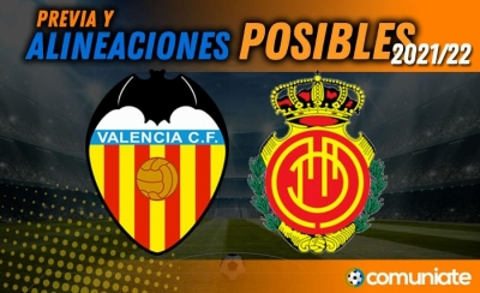 Alineaciones posibles y previa de la Jornada entre Valencia y Mallorca. Jornada 10.