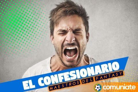 El Confesionario de la Jornada 10. ¡Desata tu ira!