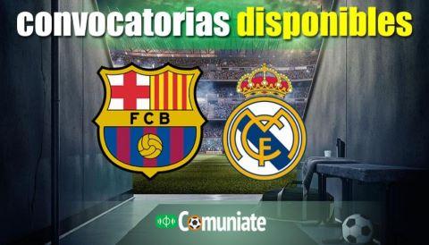 Convocatorias del partido Barcelona y Real Madrid. Jornada 10.
