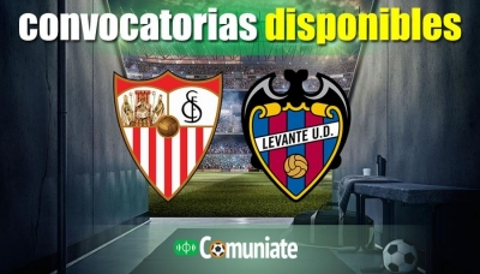 Convocatorias del partido Sevilla y Levante. Jornada 10.