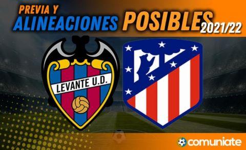 Alineaciones posibles y previa de la Jornada entre Levante y Atlético. Jornada 11.