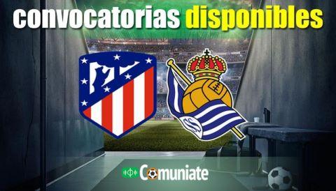 Convocatorias del partido Atlético y Real Sociedad. Jornada 10.